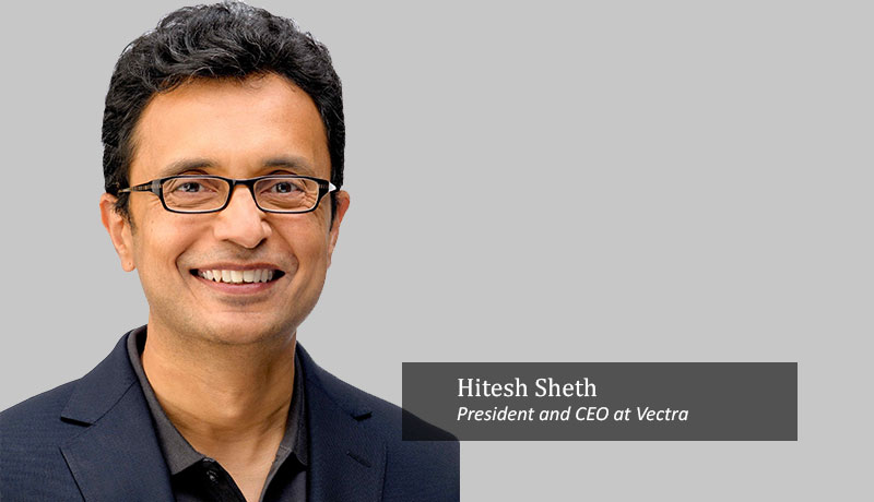 Sheth,-president-and-CEO-at-Vectra-global-techxmedia