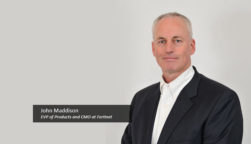 John-Maddison,-EVP-of-Products-and-CMO-at-Fortinet-Fortinet-techxmedia