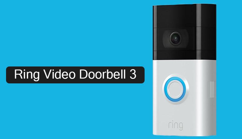 Ring-Video-Doorbell-3- Techxmedia