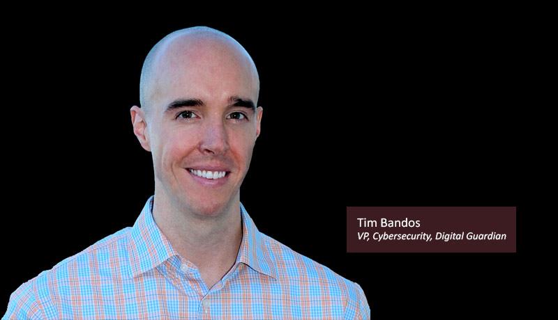 Tim-Bandos,-VP,-Cybersecurity,-Digital-Guardian-ransomware-techxmedia