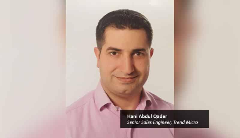 Hani-Abdul-Qader,-Senior-Sales-Engineer,-Trend-Micro-cybersecurity,threat defense,UAE,e-Crime-techxmedia