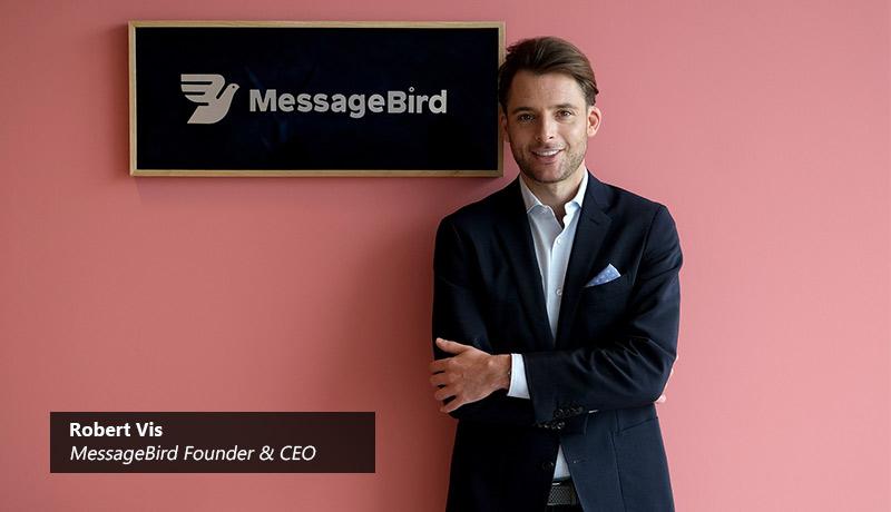 Robert-Vis,-MessageBird--techxmedia
