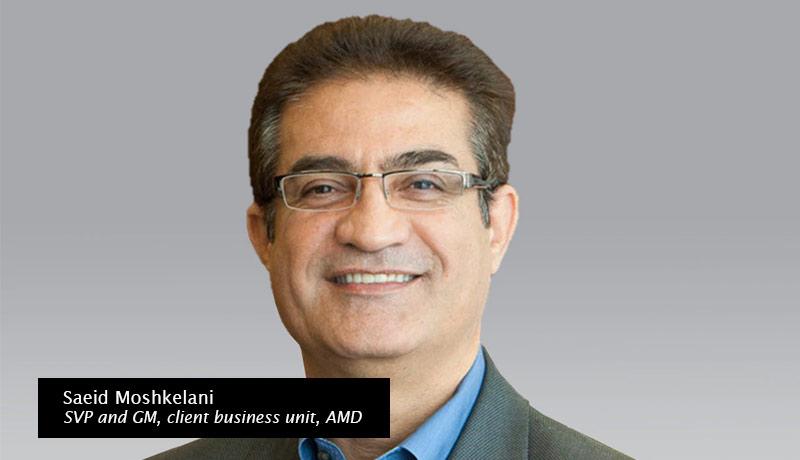 Saeid-Moshkelani,-senior-vice-president-and-general-manager,-client-business-unit,-AMD-AMD Ryzen 5000 Series -techxmedia
