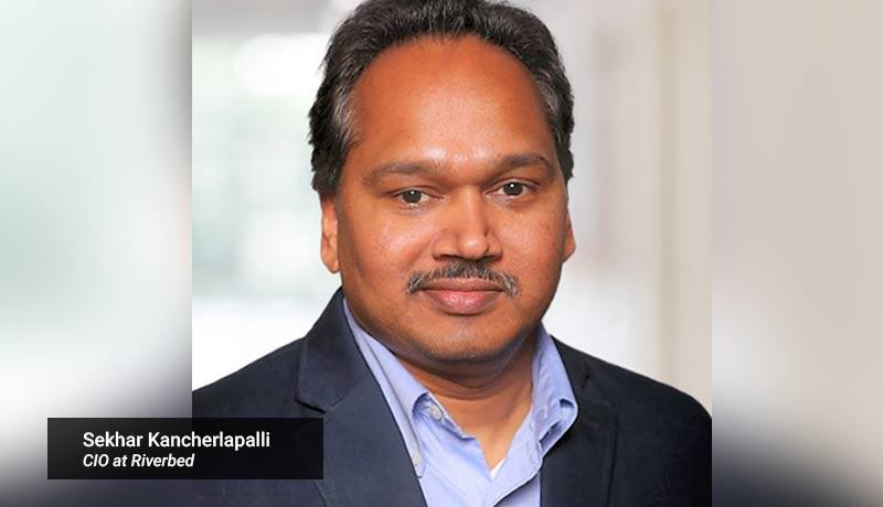 Sekhar-Kancherlapalli,-CIO-at-Riverbed-techxmedia