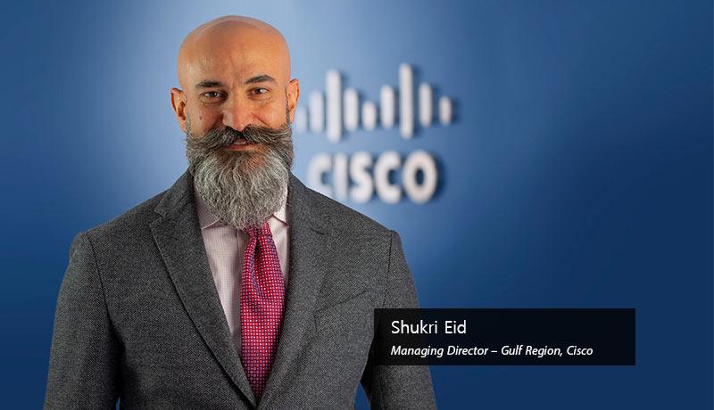 Shukri-Eid-Managing-Director-Gulf-Region-Cisco-Workforce of the Future-TECHxmedia
