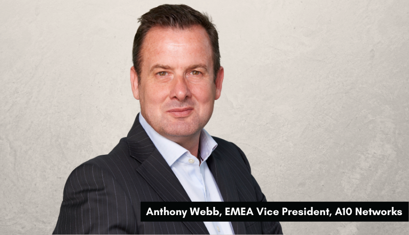 Anthony Webb - A10 Networks