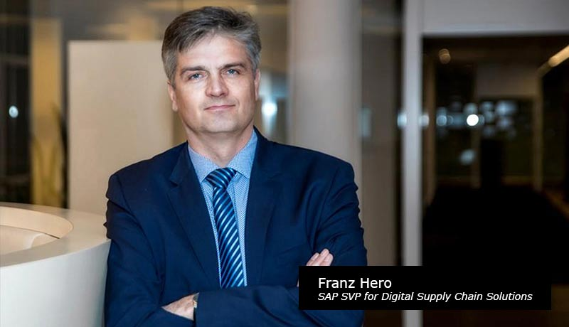 Franz Hero, SAP Senior Vice President for Digital Supply Chain Solutions-techxmedia