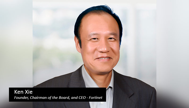 Ken-Xie,-Founder,-Chairman-of-the-Board,-and-CEO-fortinet-techxmedia