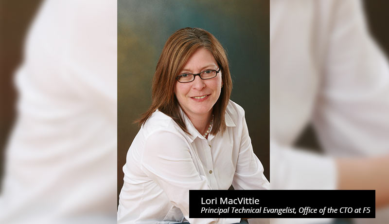 Lori-MacVittie,-Principal-Technical-Evangelist,-Office-of-the-CTO-at-F5-Adaptive Applications-techxmedia