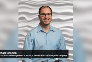 Michael-Dickman-senior-vice-president-of-Product-Management-at-Aruba-a-Hewlett-Packard-Enterprise-data centers to Centers of Data -TECHxmedia