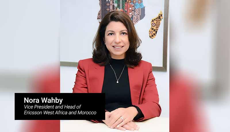 Nora Wahby - Vice President and Head of Ericsson - techxmedia