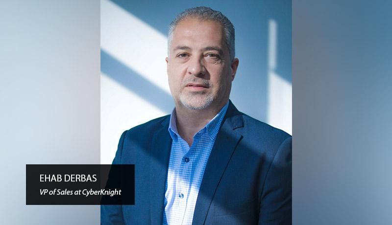 Ehab Derbas- VP -CyberKnight. - techxmedia