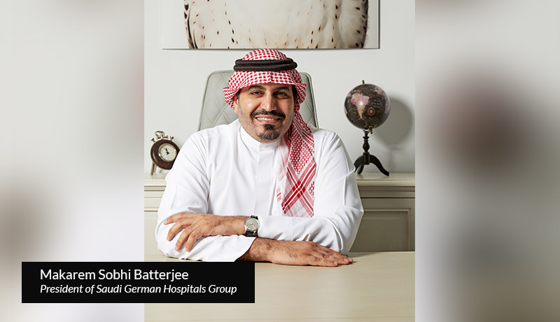 Makarem Sobhi Batterjee - Saudi German Hospitals Group- techxmedia
