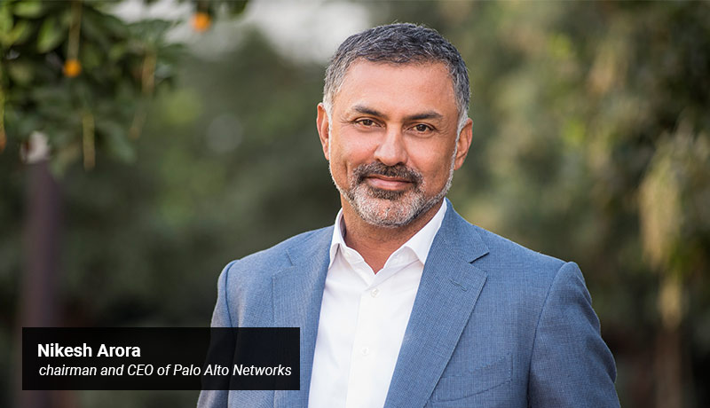 Nikesh Arora - chairman and CEO - Palo Alto Networks - TECHXMEDIA