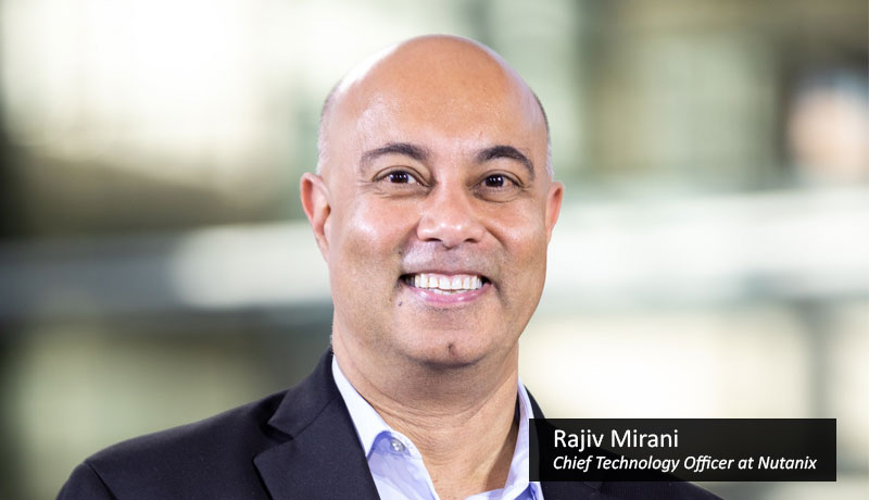 Rajiv-Mirani-Chief-Technology-Officer-at-Nutanix - techxmedia