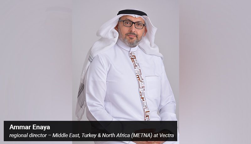 Ammar Enaya - regional director – Middle East - Turkey & North Africa (METNA) at Vectra - techxmedia