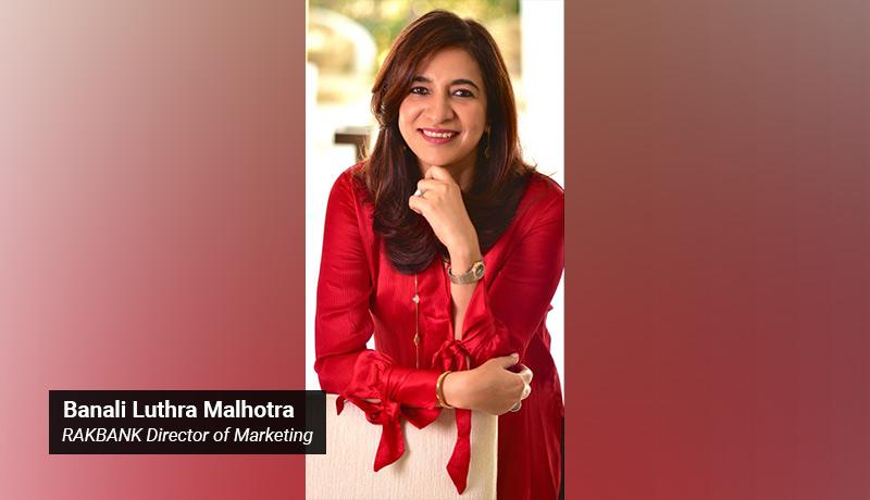 Banali Luthra Malhotra - RAKBANK - Director of Marketing - techxmedia