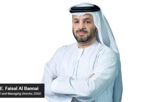 H.E. Faisal Al Bannai - CEO - Managing Director - EDGE - techxmedia