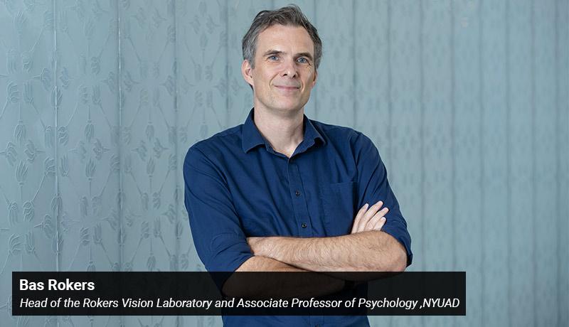 Head of the Rokers Vision Laboratory - NYUAD Associate Professor - Psychology - Bas Rokers - techxmedia