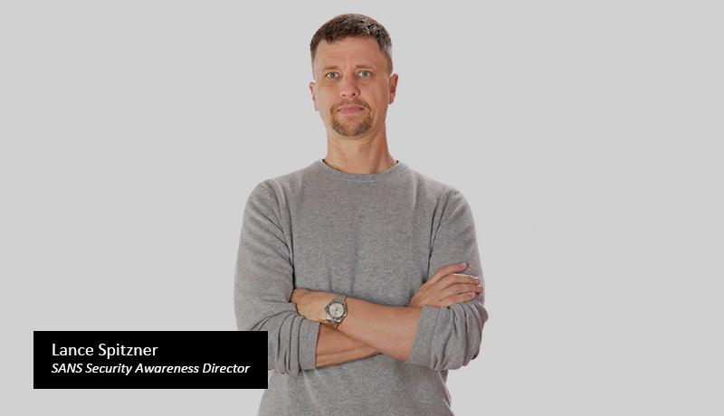 Lance-Spitzner---SANS-Security-Awareness-Director - techxmedia