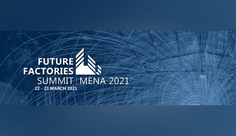 Future Factories Summit MENA - techxmedia