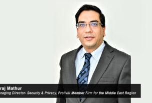 Niraj Mathur- Managing Director- Security & Privacy- Protiviti Member Firm for the Middle East Region - TECHXMEDIA