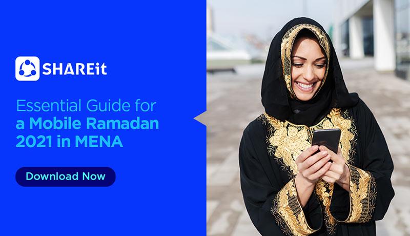 SHAREit - Ramadan - MENA marketers - techxmedia