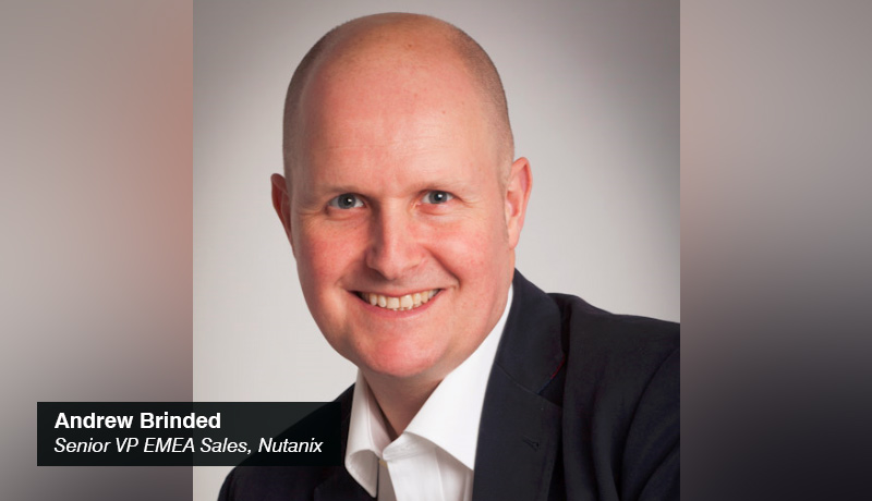 Andrew Brinded- Senior Vice President - EMEA Sales - Nutanix - techxmedia