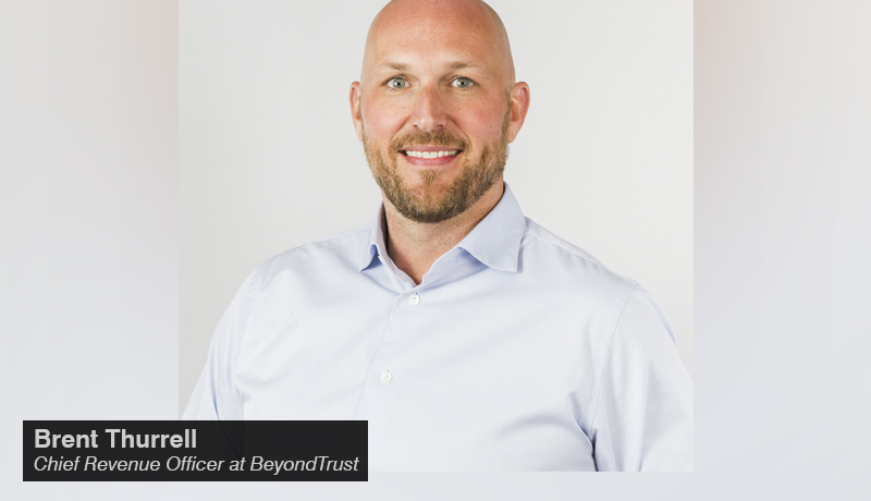 Brent Thurrell- Chief Revenue Officer - BeyondTrust - techxmedia