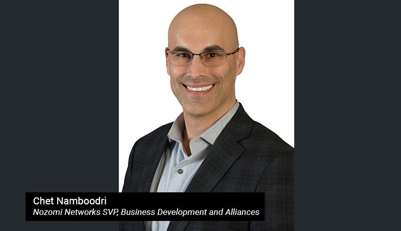 Chet-Namboodri,-Nozomi-Networks-SVP,-Business-Development-and-Alliances - techxmedia