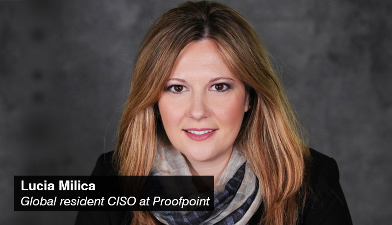 Lucia Milica- global resident - CISO - Proofpoint. -techxmedia