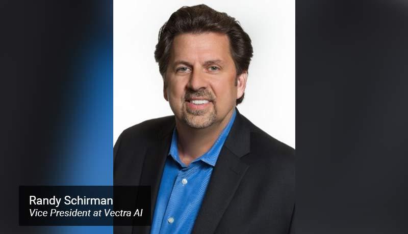 Randy-Schirman,-Vice-President-at-Vectra-AI - techxmedia