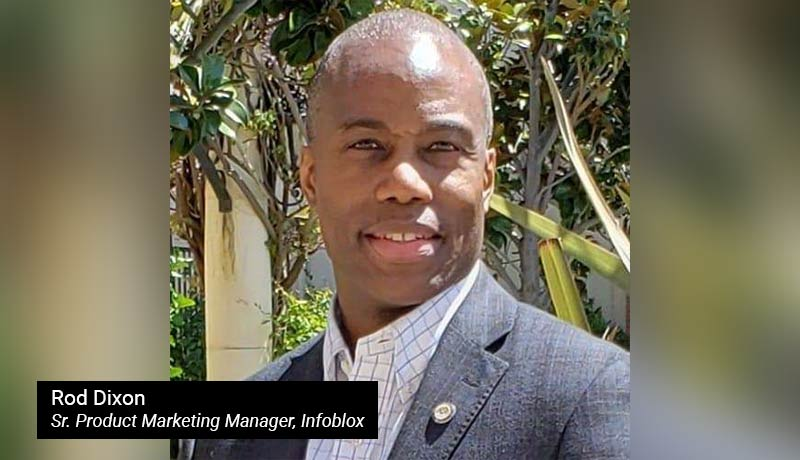 Rod-Dixon,-Sr.-Product-Marketing-Manager,-Infoblox - techxmedia
