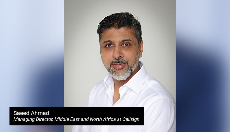 Saeed Ahmad - Managing Director- Middle East - North Africa- Callsign - techxmedia