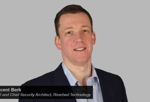 Vincent Berk - CTO - Chief Security Architect - Riverbed. - techxmedia