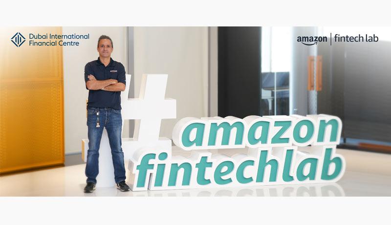 2 - Amazon Fintech Lab - payment services - DIFC Innovation Hub - techxmedia