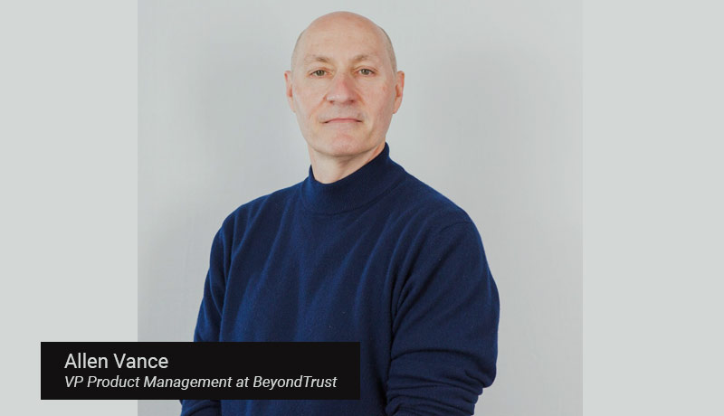 Allen-Vance,-VP-Product-Management-at-BeyondTrust - techxmedia