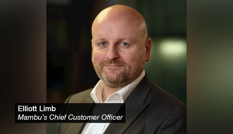 Elliott Limb, Mambu's Chief Customer Officer - techxmedia