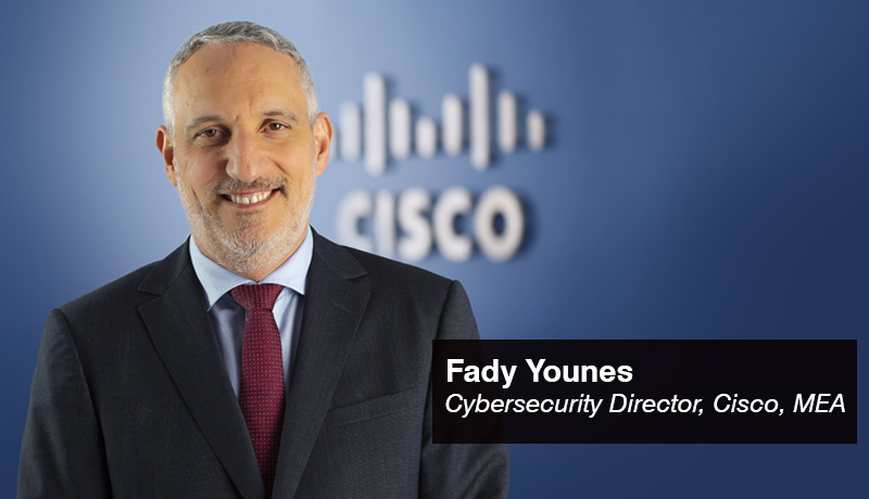 Fady Younes - Cybersecurity Director - Middle East and Africa - Cisco - techxmedia