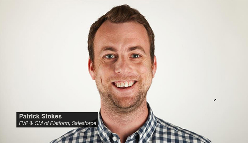 Patrick-Stokes,-EVP-&-GM-of-Platform,-Salesforce. - techxmedia