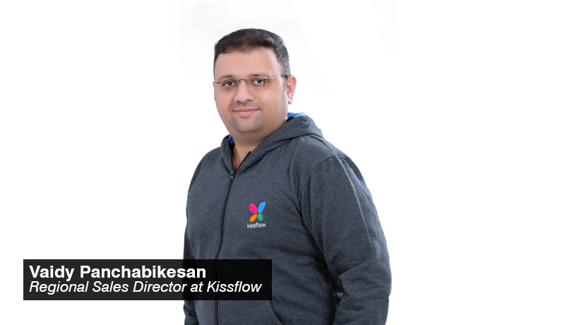 Vaidy Panchabikesan - Regional Sales Director - Kissflow - techxmedia