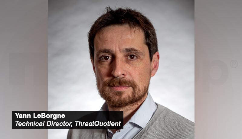 Yann LeBorgne - Technical Director - ThreatQuotient - techxmedia