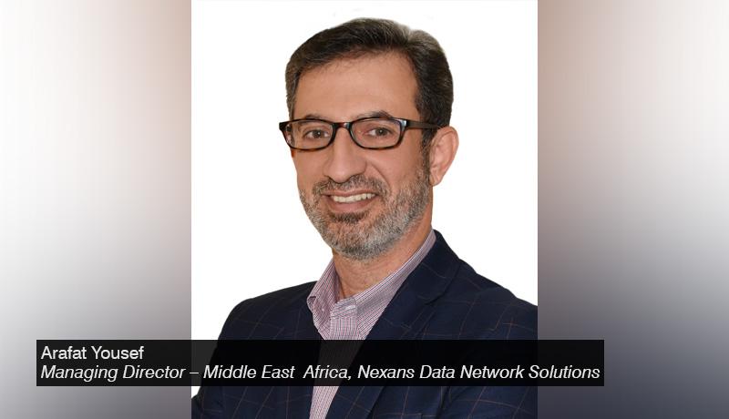 Arafat Yousef - Nexans-Data-Network-Solutions - techxmedia