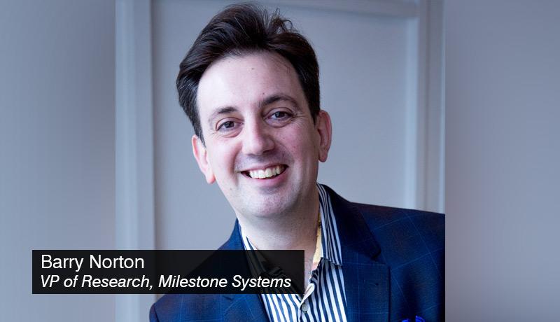 Barry-Norton,-Vice-President-of-Research,-Milestone-Systems - techxmedia
