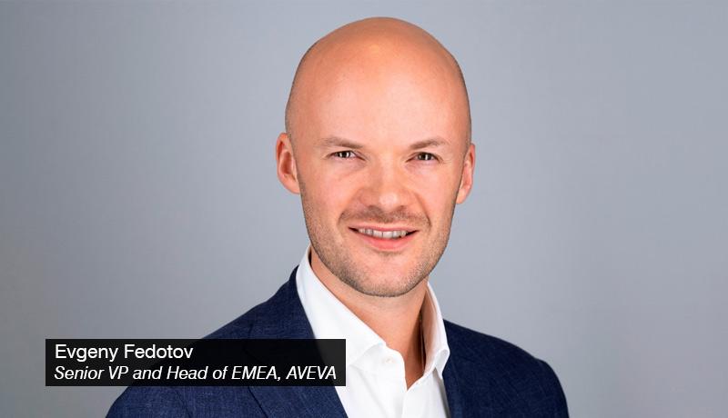 Evgeny-Fedotov,-Senior-Vice-President-and-Head-of-EMEA - AVEVA - techxmedia