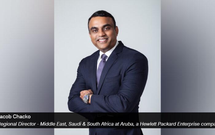 Jacob Chacko - Aruba, a Hewlett Packard Enterprise company - techxmedia