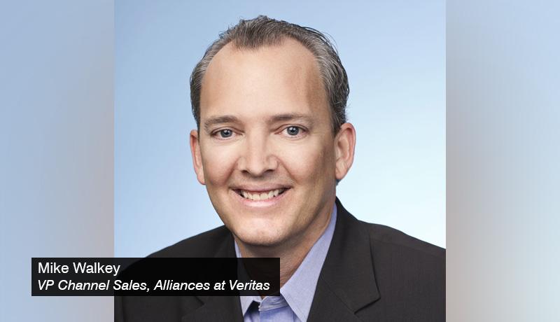 Mike-Walkey - VP- Channel-Sales-and-Alliances - Veritas - techxmedia