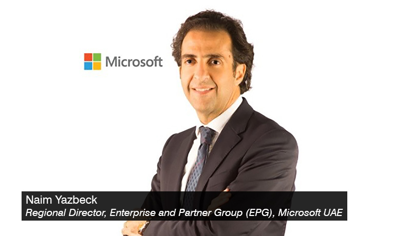 Naim-Yazbeck,-Regional-Director,-Enterprise-and-Partner-Group-(EPG),-Microsoft-UAE - techxmedia