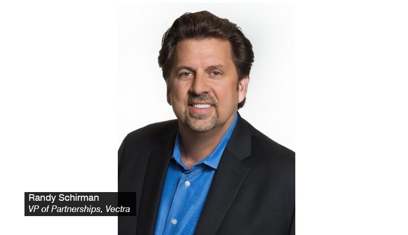 Randy Schirman - Vectra - VP of Partnerships- techxmedia