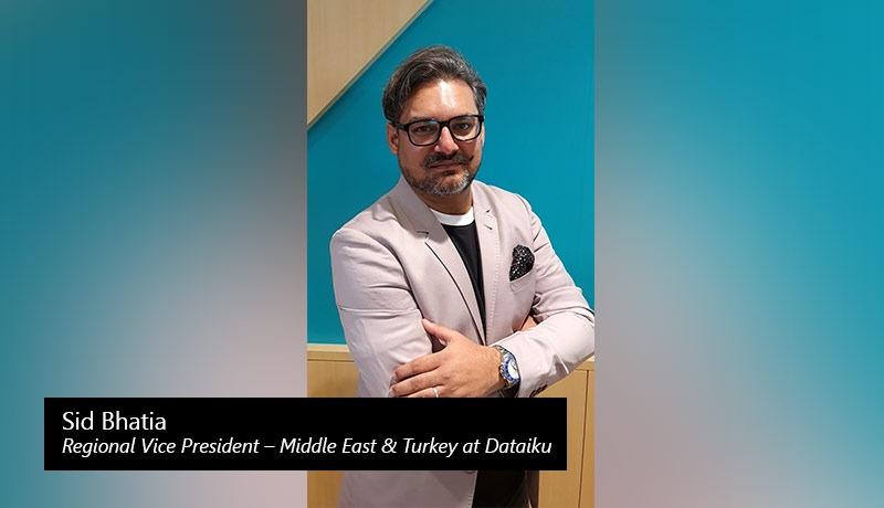Sid Bhatia - Regional Vice President – Middle East & Turkey - Dataiku - techxmedia